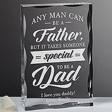 Any Man Can Be A Father... Custom Engraved Keepsake for Dad - 23689