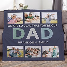 Glad You're Our Dad Personalized Photo Blankets - 26411
