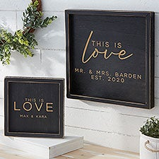 This is Love Personalized Distressed Black Wood Frame Wall Art - 26776