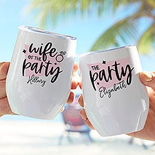We Are The Party Bachelorette Personalized Stainless Stemless Wine Cup - 28010