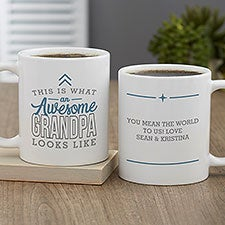 This Is What an Awesome Grandpa Looks Like Personalized Coffee Mugs - 29614