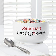 I Cerealsly Love You Personalized Romantic Cereal Bowl - 29809