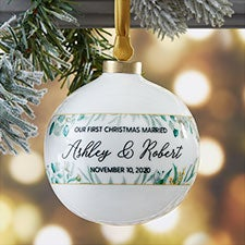Our First Christmas Personalized Wedding Ball Ornament - 29926