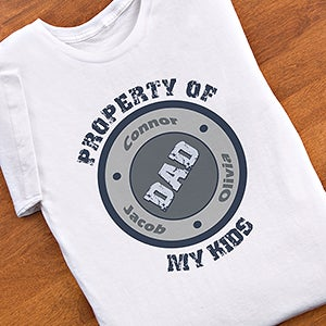 Personalized T-Shirts for Dads - Property Of My Kids - 10376