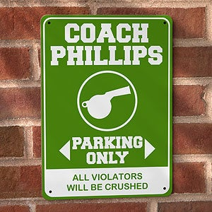 Personalized Parking Sign - Coach Parking Only - 11808