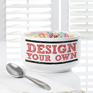 Design Your Own Personalized Cereal Bowls - 12529