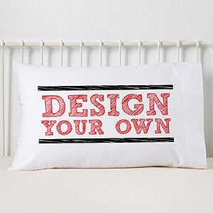 Design Your Own Custom Pillowcases - 13288