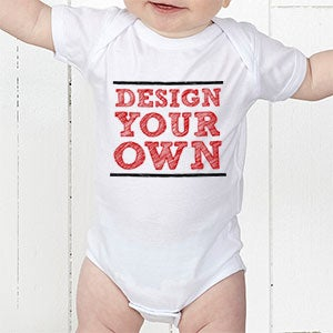 Design Your Own Custom Baby Bodysuits - 13327