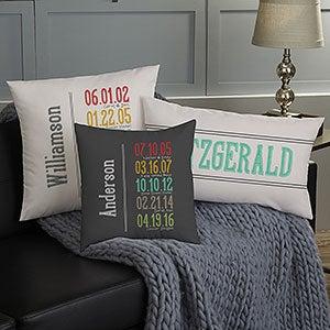 Personalized Family Throw Pillows - Milestone Dates - 13872