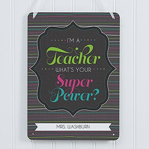 Personalized Classroom Signs - Teacher Quotes - 14333