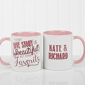 Romantic Pink Personalized Coffee Mugs Love Quotes Valentines