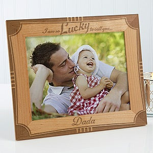 Personalized Father Wood Frame - I'm Lucky To Call You Dad - 15674