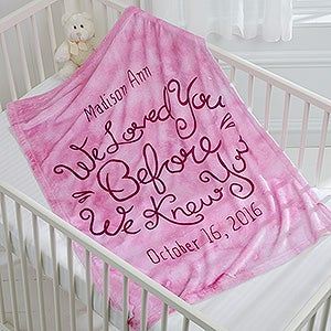Personalized Keepsake Blanket - We Loved You Before We Knew You - 15830