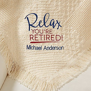 Personalized Retirement Afghan - Relax You're Retired - 15859