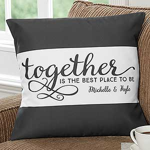Personalized Family Throw Pillow - Together Is The Best Place To Be - 16304
