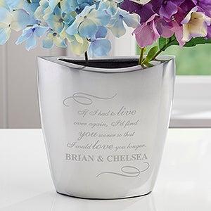 Personalized Flower Vase - Love You Longer - 16330