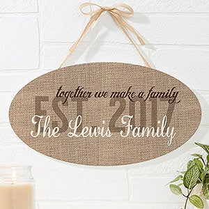 Personalized Oval Wood Family Sign - Together We Make A Family - 16344