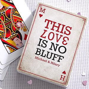 Personalized Romantic Playing Cards - Our Love Is No Bluff - 16353