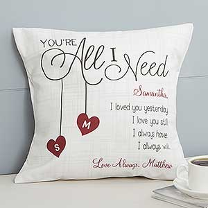 Custom throw pillow 14 youre all i need valentines day gifts buy personalized throw pillows with our romantic youre all i need design free personalization fast shipping negle Image collections