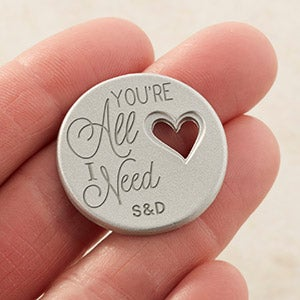 Personalized Romantic Heart Pocket Token - You're All I Need - 16428