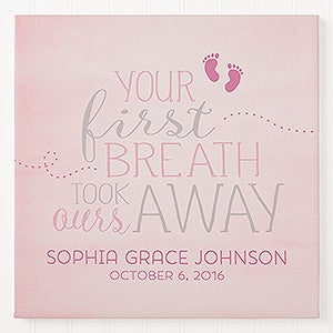 Personalized Baby Canvas Print - You Took Our Breath Away - 16676