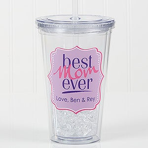 Personalized Acrylic Insulated Tumbler - Best. Mom. Ever - 16764