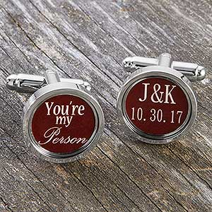Personalized Wedding Cuff Links - You're My Person - 17909D