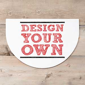 Design Your Own Custom Half Round Doormat - 18115