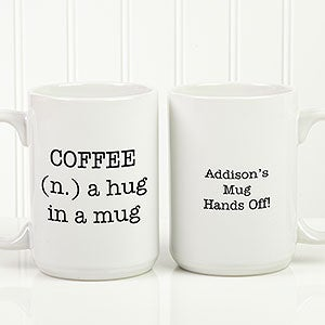 Personalized Coffee Mugs - Add Any Text - 18543