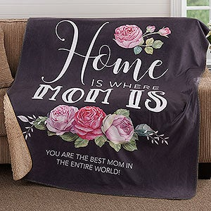 Home Is Where Mom Is Personalized Sherpa Blankets - 18592