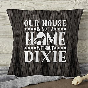 Personalized Dog Throw Pillows - Our Pet Home - 18650