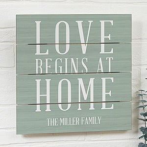 Personalized Wood Plank Signs - Love Begins At Home - 19166