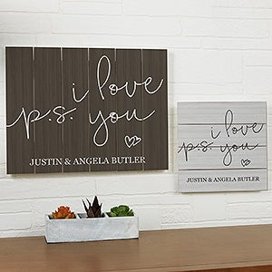 Custom Wood Plank Signs - P.S. I Love You - 19175