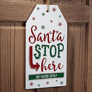 Santa Stop Here Personalized Wood Tag Sign - 19477