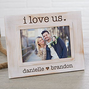 I Love Us Engraved Whitewashed Picture Frame - 19973
