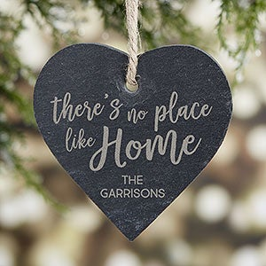 There's No Place Like Home Engraved Slate Ornament - 21663