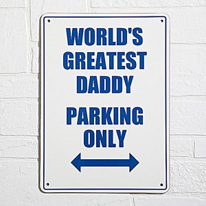 Custom World's Greatest Daddy Street Sign - 3591