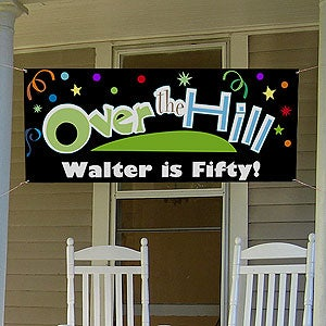 Over The Hill Personalized Birthday Party Banners - 8658