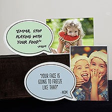 Things Mom Says Personalized Speech Bubble Photo Frame - 31528