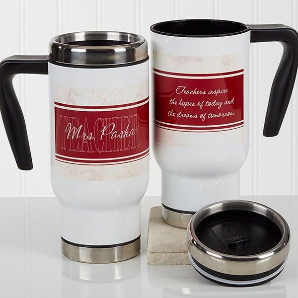 Personalized Commuter Travel Mug - Inspiring Teacher - 17255