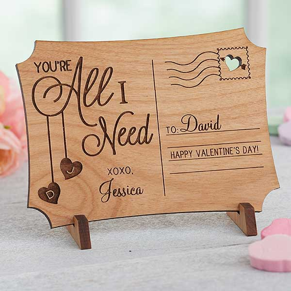 Romantic Wooden Postcard - Your'e All I Need - 18314