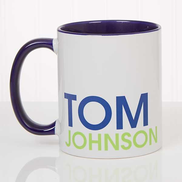 Custom Name Mugs - Personalized Coffee Mugs - 18549