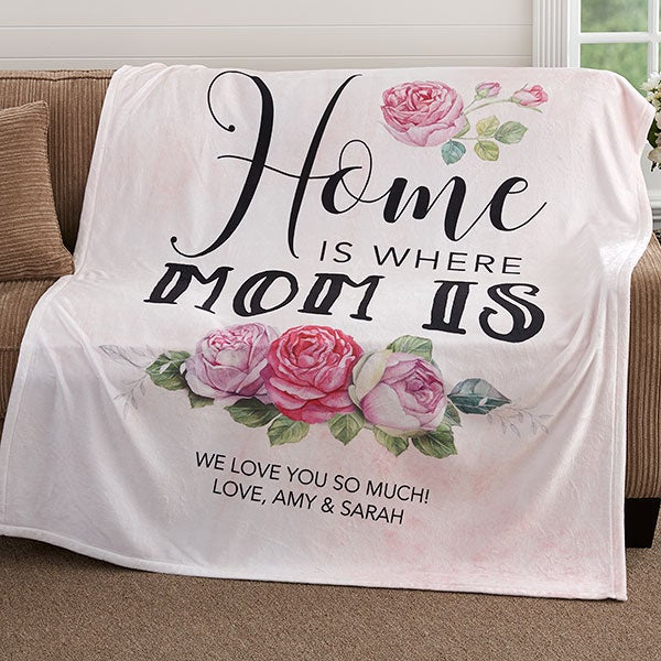 Home Is Where Mom Is Personalized Fleece Blankets - 18591