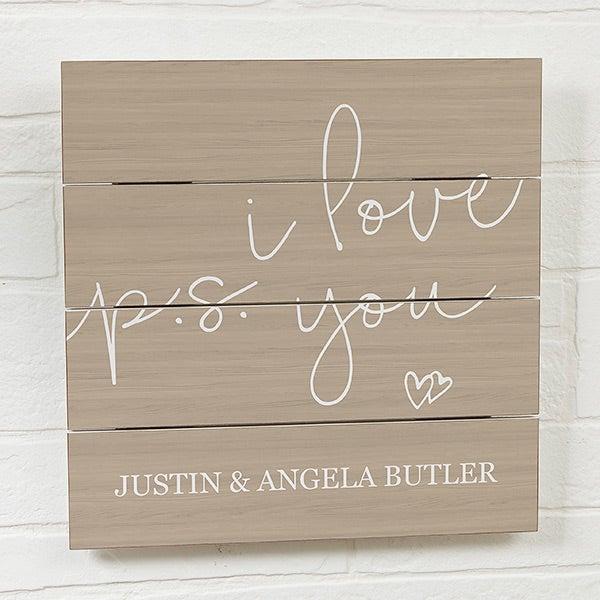 Custom Wood Plank Signs - P.S. I Love You - 19175