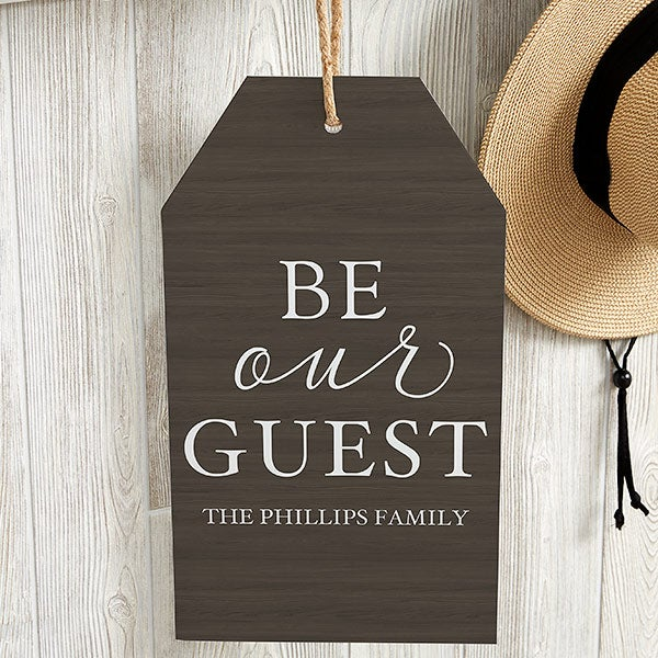 Personalized Wall Art Wood Tag - Be Our Guest - 19185
