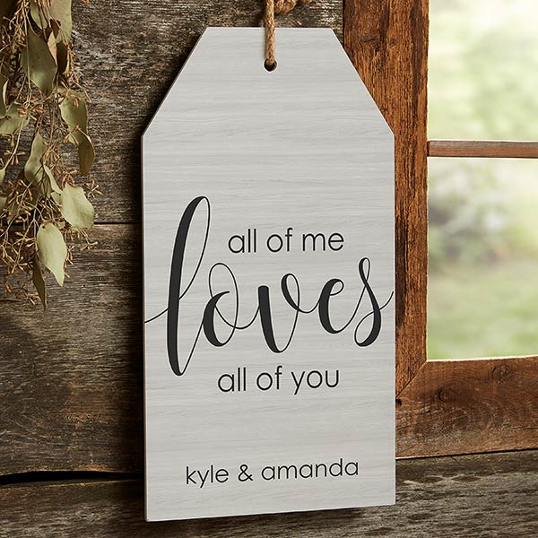 Personalized Wood Wall Tag - All of Me - 19186