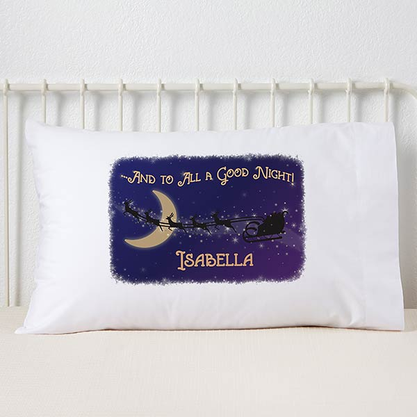 Personalized Kids Pillowcase - And To All A Good Night - 19386