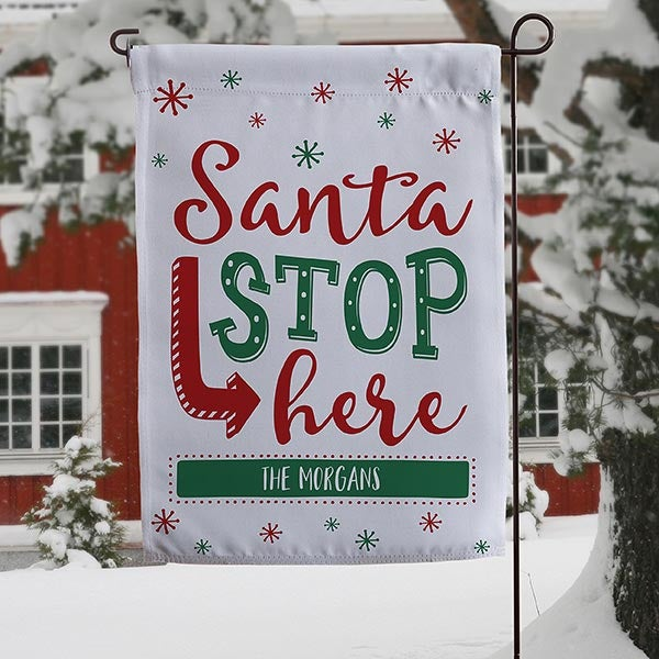 Santa Stop Here! Personalized Garden Flag - 19522