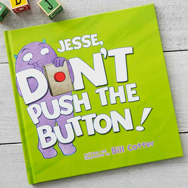 Personalized Kids Storybook - Don't Push the Button - 19629D