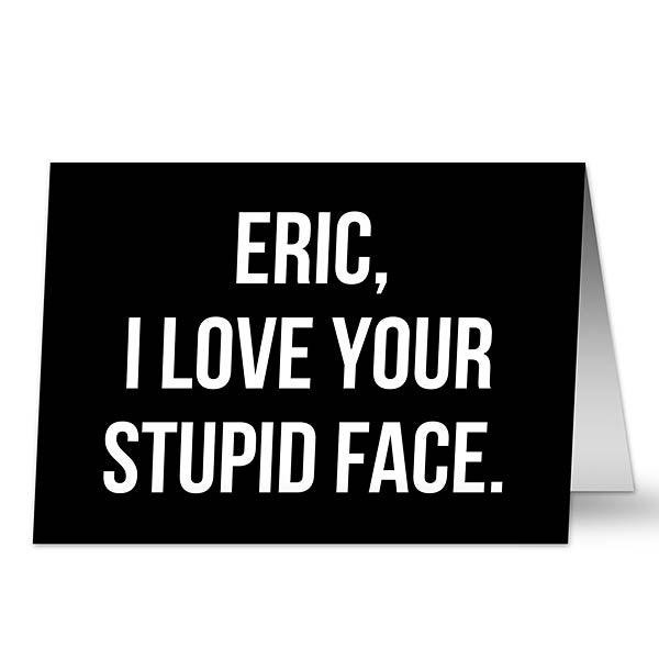Personalized Greeting Cards - Snarky Expressions - 19754